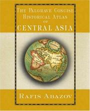 Cover of: Palgrave Concise Historical Atlas of Central Asia | Rafis Abazov
