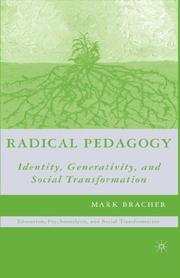 Cover of: Radical Pedagogy: Identity, Generativity, and Social Transformation (Education, Psychoanalysis, Social Transformation)