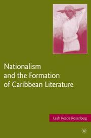 Cover of: Nationalism and the Formation of Caribbean Literature | Leah Reade Rosenberg