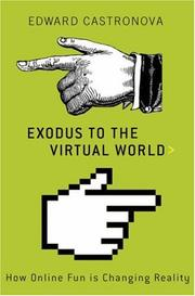 Cover of: Exodus to the Virtual World