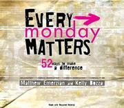 Every Monday Matters by Matthew Emerzian, Kelly Bozza