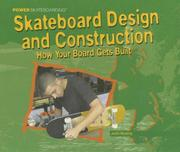 Cover of: Skateboarding Design and Construction (Power Skateboarding) | Justin Hocking