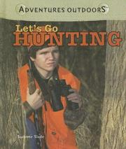 Cover of: Let's Go Hunting