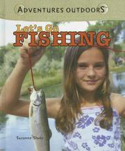Cover of: Let's Go Fishing