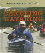 Cover of: Let's Go Canoeing And Kayaking