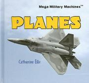 Cover of: Planes (Mega Military Machines) | Catherine Ellis