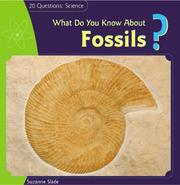 Cover of: What Do You Know About Fossils? (20 Questions: Science)