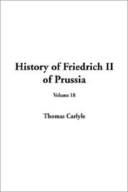 Cover of: History of Friedrich II of Prussia by Thomas Carlyle