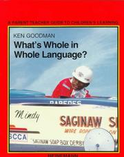 What's whole in whole language? by Kenneth S. Goodman