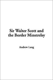 Cover of: Sir Walter Scott and the Border Minstrelsy | Andrew Lang