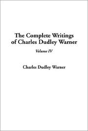 Cover of: The Complete Writings of Charles Dudley Warner