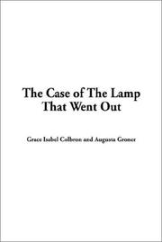 Cover of: The Case of the Lamp That Went Out | Grace Isabel Colbron