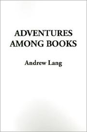 Cover of: Adventures Among Books | Andrew Lang