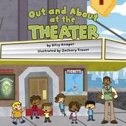 Cover of: Out And About at the Theater (Field Trips) (Field Trips) | Bitsy Kemper