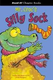Cover of: Mr. Croc's Silly Sock (Read-It! Chapter Books) (Read-It! Chapter Books) | Frank Rodgers