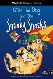 Cover of: Stan the Dog And the Sneaky Snacks (Read-It! Chapter Books) (Read-It! Chapter Books) | Scoular Anderson
