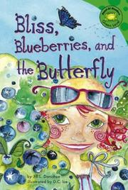 Cover of: Bliss, Blueberries, and the Butterfly | Jill L. Donahue