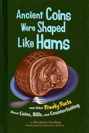 Cover of: Ancient Coins Were Shaped Like Hams | Barbara Seuling