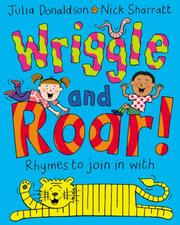 Cover of: Wriggle and Roar!