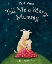 Cover of: Tell Me a Story, Mummy
