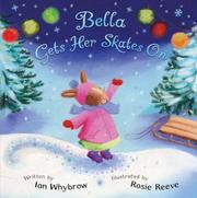 Cover of: Bella Gets Her Skates On