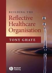 Cover of: Building the Reflective Healthcare Organisation