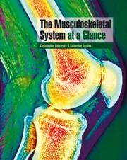 Cover of: The Musculoskeletal System at a Glance (At a Glance) | Christopher Bulstrode