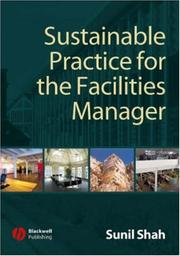 Cover of: Sustainable Practice for the Facilities Manager