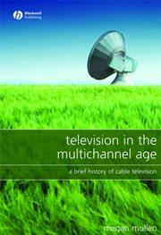 Cover of: Television in the Multichannel Age | Megan Mullen