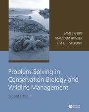 Cover of: Problem-Solving in Conservation Biology and Wildlife Management | James P. Gibbs