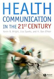 Cover of: Health communication in the 21st century
