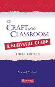 The craft of the classroom by Michael Marland