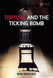 Cover of: Torture and the Ticking Bomb