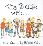 Cover of: The Trouble With