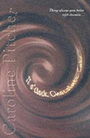 Cover of: 11 O'clock Chocolate Cake