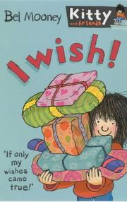 Cover of: I Wish! (Kitty & Friends)