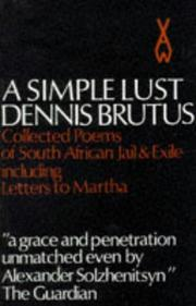 Cover of: Simple Lust | Dennis Brutus