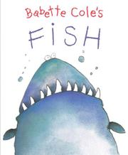 Cover of: Babette Cole's Fish