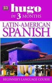 Cover of: Latin American Spanish (Hugo in Three Months)