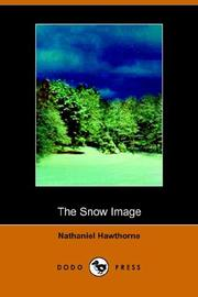 Cover of: The snow-image: and other Twice-told tales