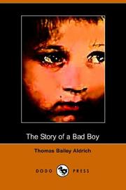 Cover of: The Story of a Bad Boy | Thomas Bailey Aldrich