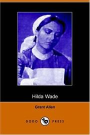 Cover of: Hilda Wade, a Woman With Tenacity of Purpose