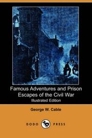 Cover of: Famous Adventures and Prison Escapes of the Civil War