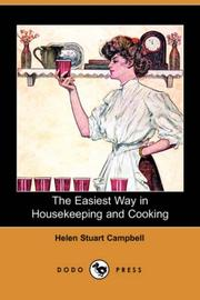 Cover of: The Easiest Way in Housekeeping and Cooking (Dodo Press) | Helen Stuart Campbell