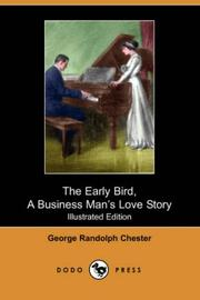 Cover of: The Early Bird, a Business Mans love Story
