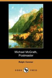 Cover of: Michael McGrath, Postmaster | Ralph Connor