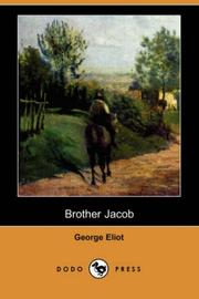 Cover of: Brother Jacob (Dodo Press) | George Eliot