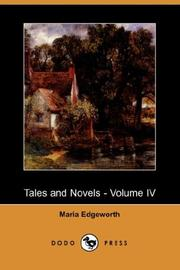 Cover of: Tales and Novels - Volume IV (Dodo Press) | Maria Edgeworth