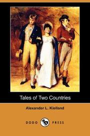 Cover of: Tales of Two Countries (Dodo Press) | Alexander L. Kielland