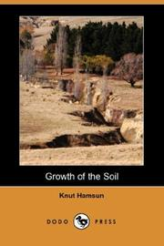 Cover of: Growth of the Soil (Dodo Press) by Knut Hamsun